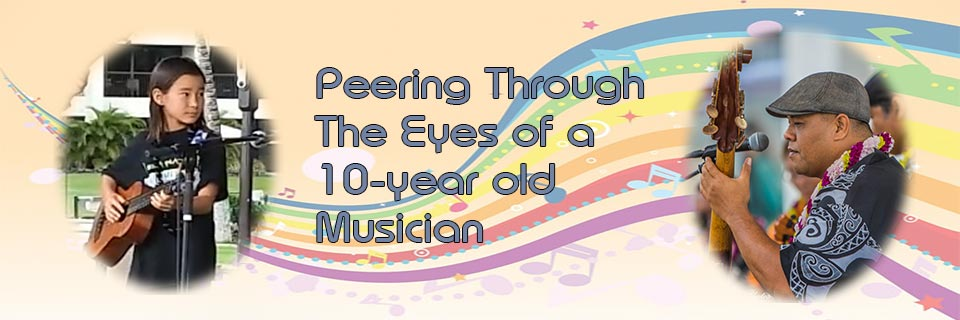 Peering Through the Eyes of a 10-year Old Musician