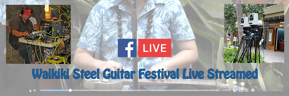 Waikiki Steel Guitar Festival Live-Streamed