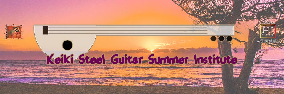 Keiki Steel Guitar Summer Institute