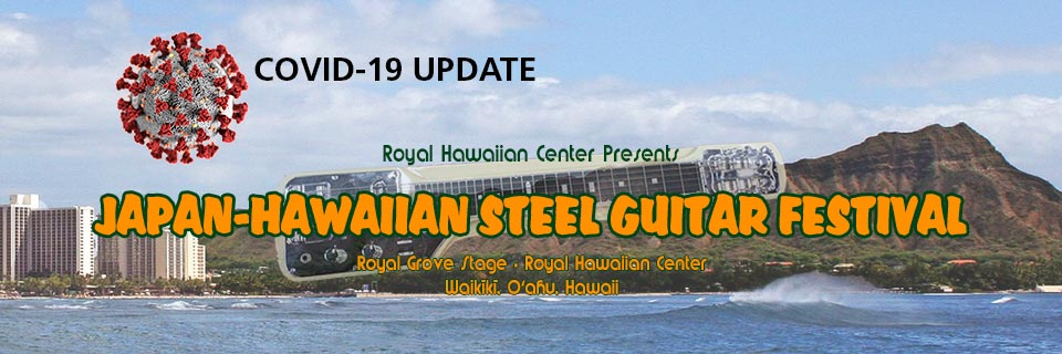 Japan-Hawaiian Steel Guitar Festival COVID-19