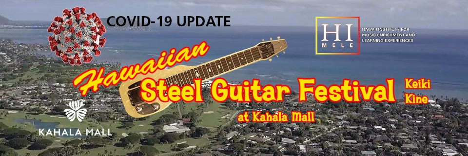 Hawaiian Steel Guitar Festival - Keiki Kine at Kahala Mall COVID-19