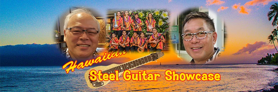 Hawaiian Steel Guitar Showcase