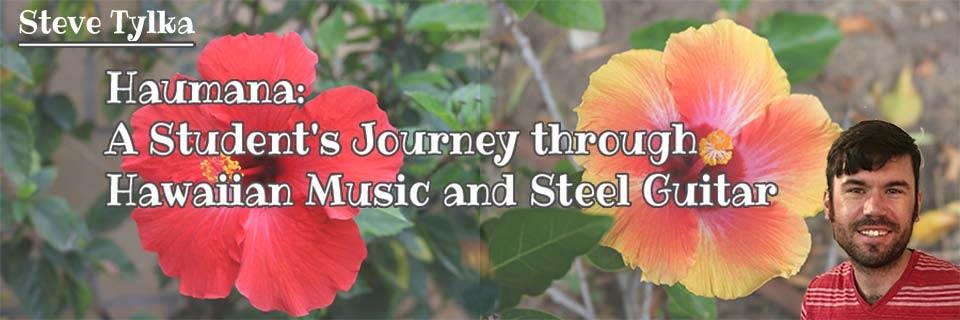 Haumana: A Student's Journey Through Hawaiian Music and Steel Guitar #5